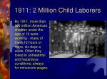 1911 2 million child laborers