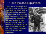 cave ins and explosions