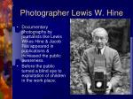 photographer lewis w hine