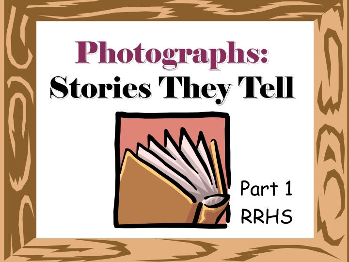 photographs stories they tell n.