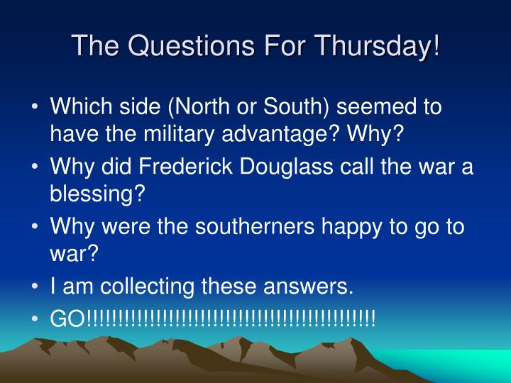 the questions for thursday