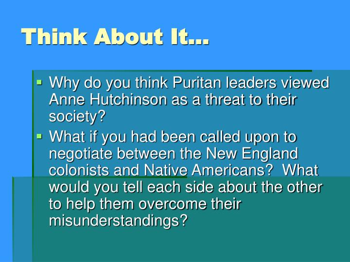 an analysis of the puritan societys attitude towards the native americans Yet despite the prominence of native americans in mormon theology, in many   native americans as a lost tribe of israel dated from the days of the early puritans   president and reorganize american society according to mormon principles.