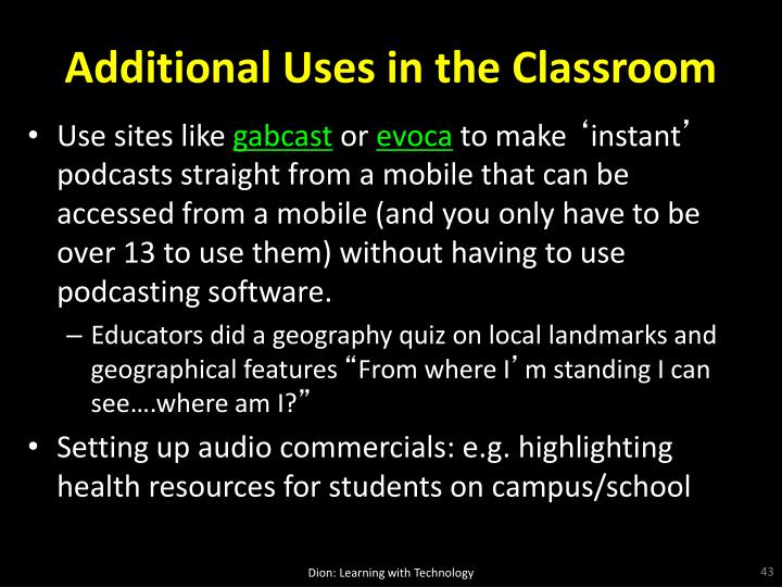 Additional Uses in the Classroom