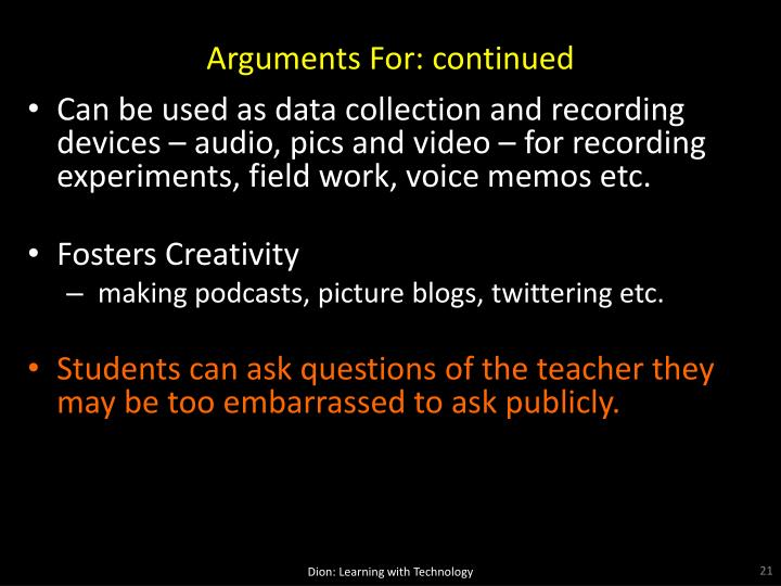 Arguments For: continued