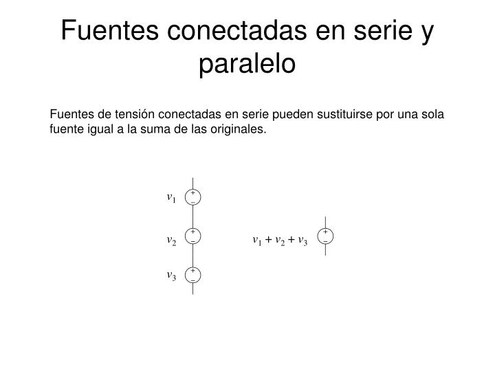 Fuentes conectadas en serie y paralelo