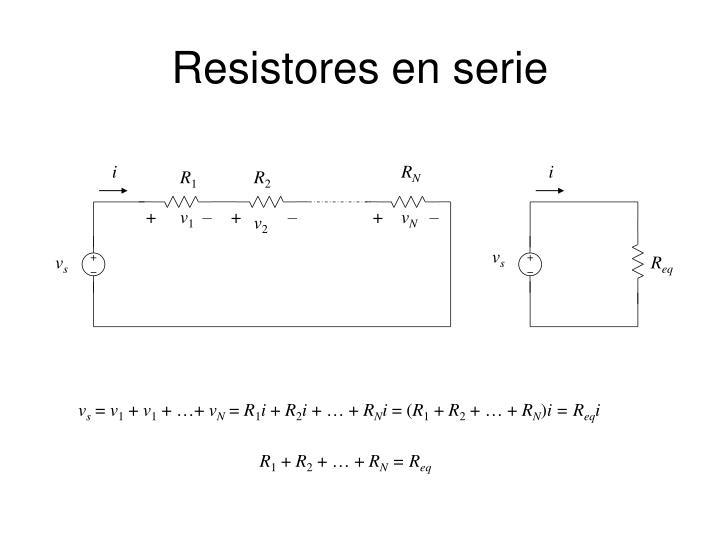 Resistores en serie
