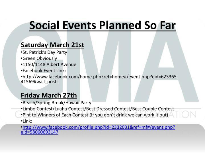 Social Events Planned So Far