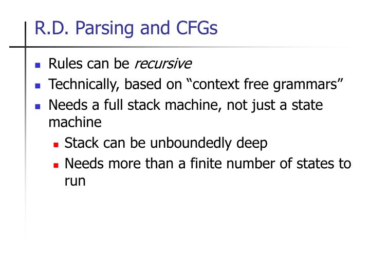 R.D. Parsing and CFGs