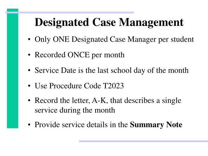 Designated Case Management