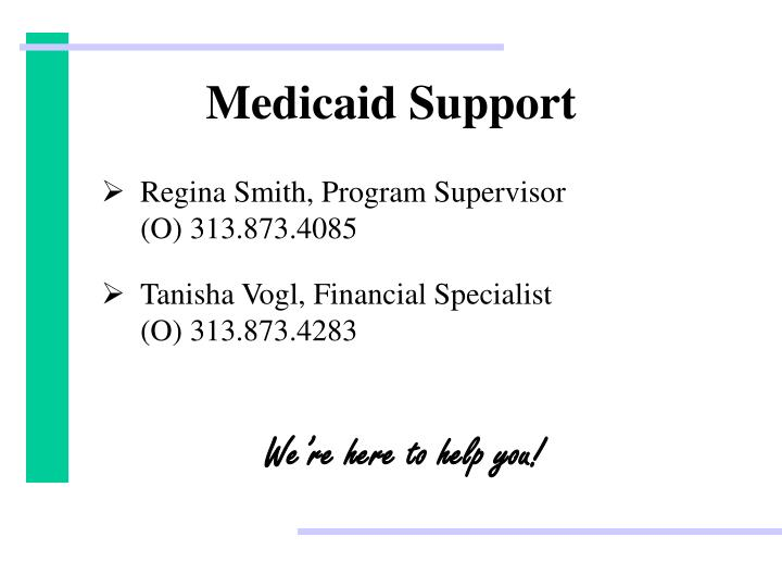 Medicaid support