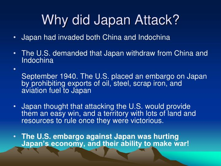 Why did japan attack