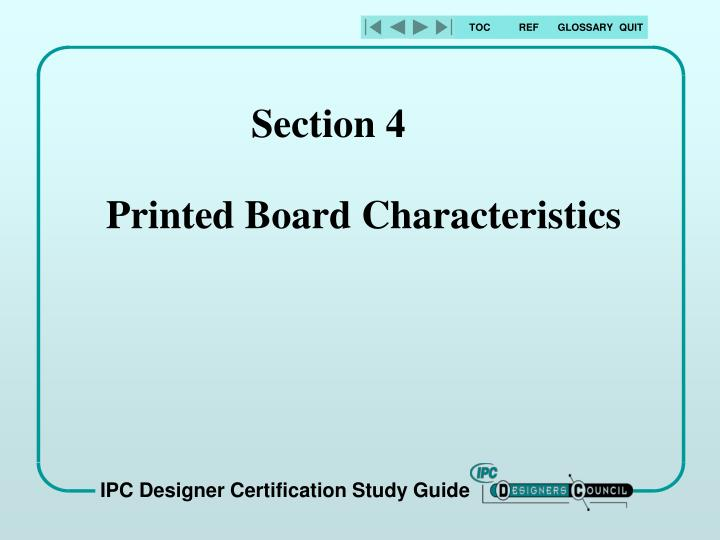 Section 4 printed board characteristics