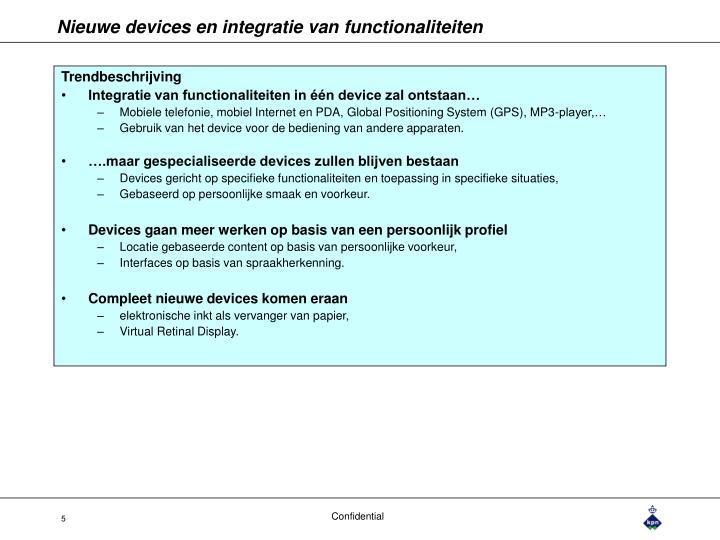 Nieuwe devices en integratie van functionaliteiten
