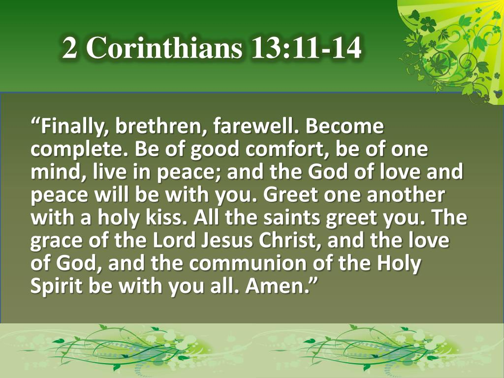 Ppt 2 Corinthians 1311 14 Powerpoint Presentation Id3899196