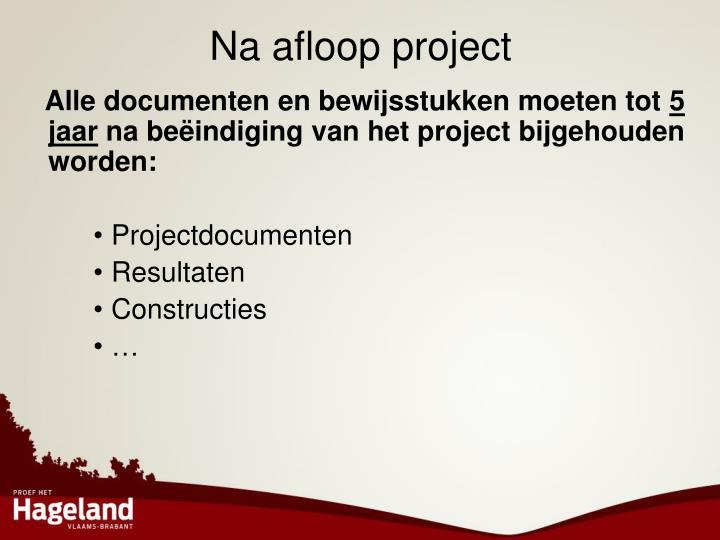 Na afloop project