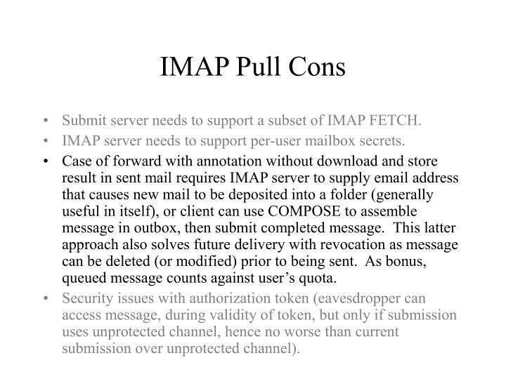IMAP Pull Cons