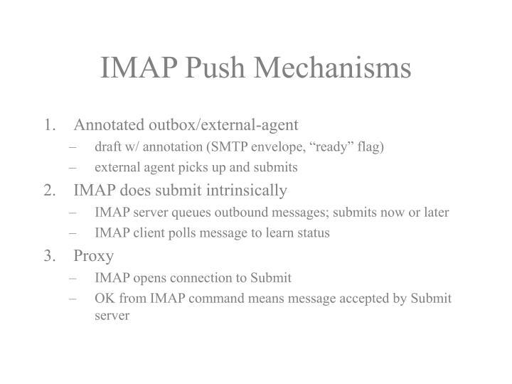 Imap push mechanisms