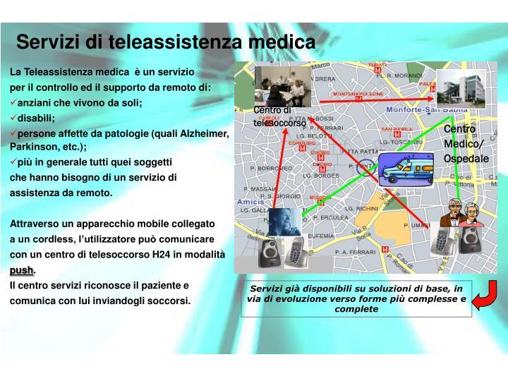 Servizi di teleassistenza medica