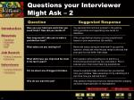 questions your interviewer might ask 2