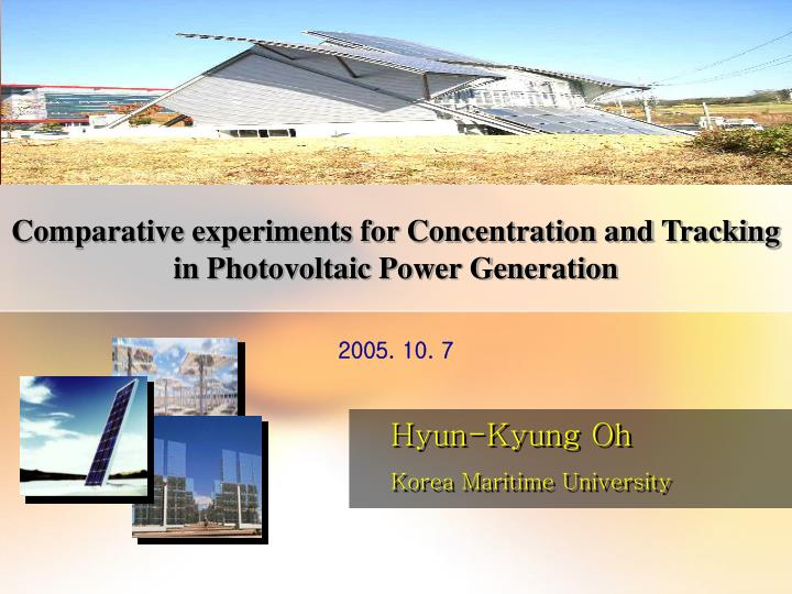 comparative experiments for concentration and tracking in photovoltaic power generation n.