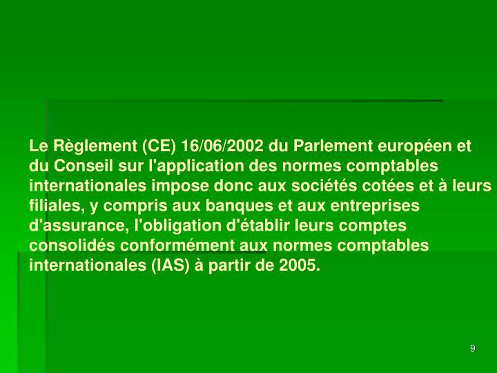 Le point sur la législation comptable communautaire
