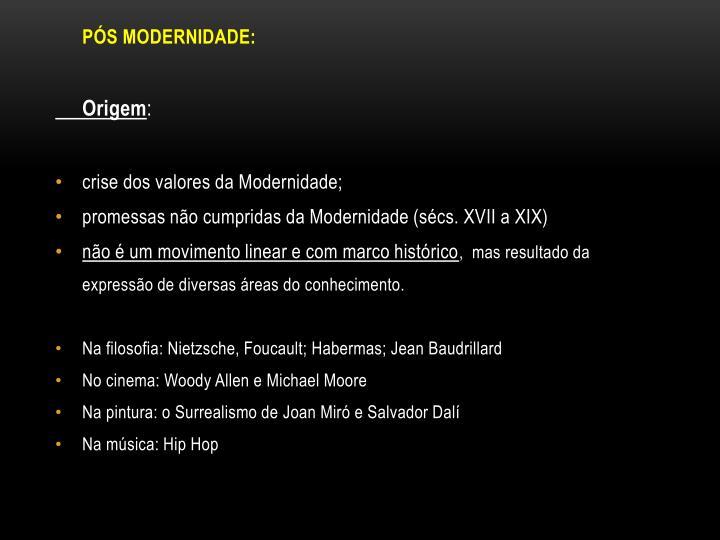PÓS MODERNIDADE:
