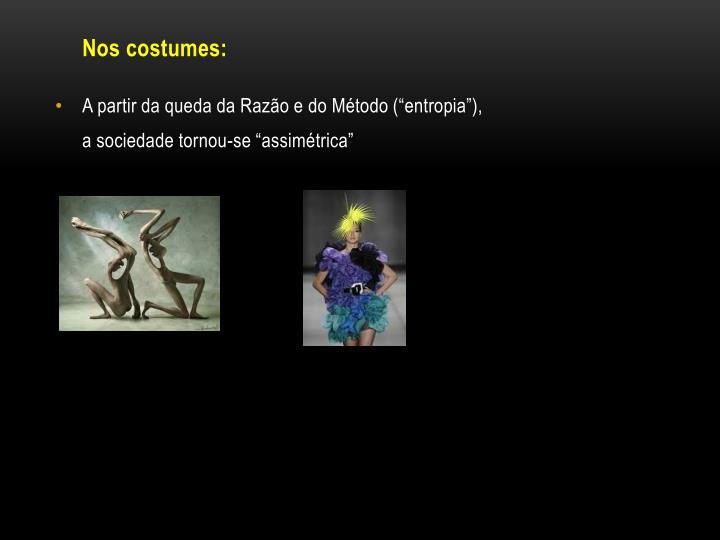 Nos costumes: