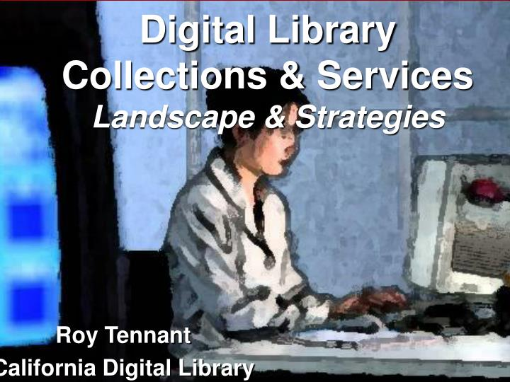 digital library collections services landscape strategies n.