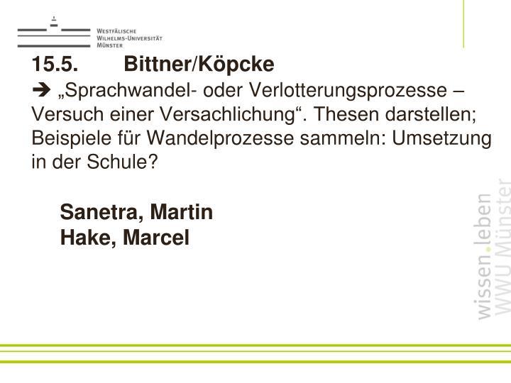 15.5. Bittner/Köpcke