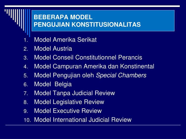 Beberapa model pengujian konstitusionalitas