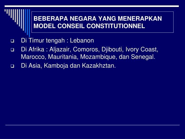 BEBERAPA NEGARA YANG MENERAPKAN MODEL CONSEIL CONSTITUTIONNEL