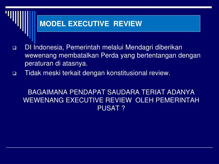 MODEL EXECUTIVE  REVIEW