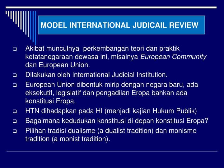MODEL INTERNATIONAL JUDICAIL REVIEW