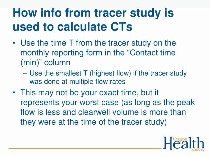 How info from tracer study is used to calculate CTs