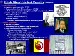ii ethnic minorities seek equality continued