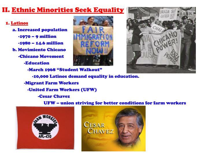 Ii ethnic minorities seek equality