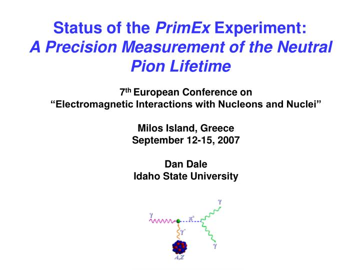 status of the primex experiment a precision measurement of the neutral pion lifetime n.