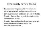 item quality review teams
