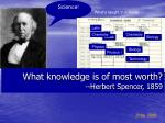 what knowledge is of most worth herbert spencer 1859