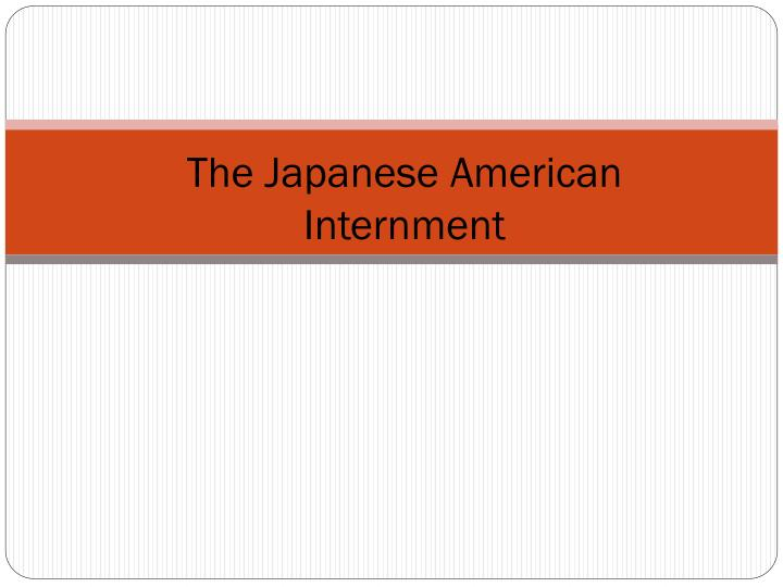 the japanese american internment n.