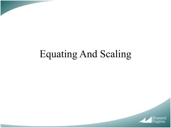 equating and scaling n.