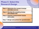 phase ii select the research design