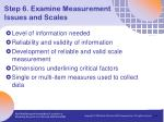 step 6 examine measurement issues and scales