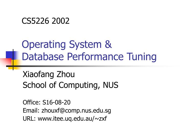 cs5226 2002 operating system database performance tuning n.