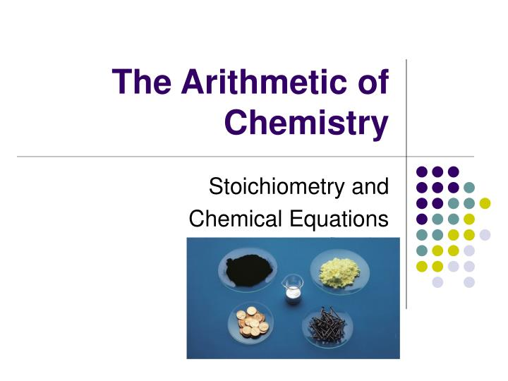 the arithmetic of chemistry n.