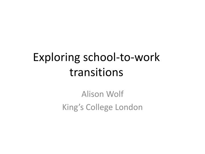 exploring school to work transitions n.