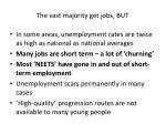 the vast majority get jobs but