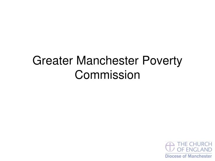 greater manchester poverty commission n.