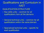 qualifications and curriculum in ivet3