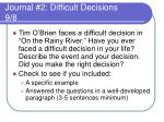journal 2 difficult decisions 9 8